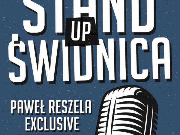 Stand-up Świdnica Level: Paweł Reszela Exclusive