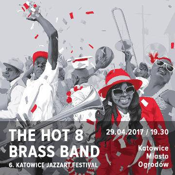 JazzArt: The Hot 8 Brass Band w Katowicach