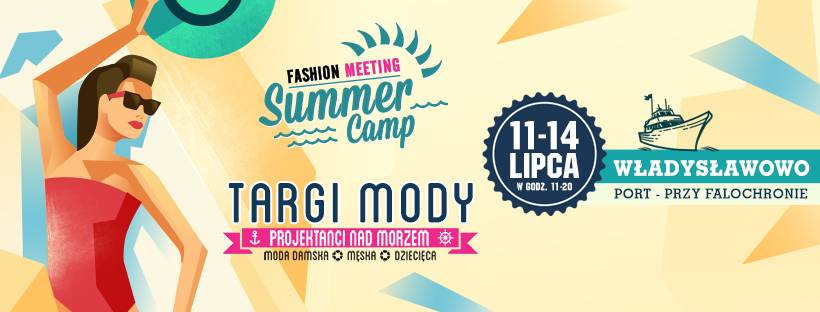 Fashion Meeting Summer Camp 2019 we Władysławowie