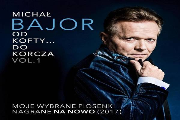 "Michał Bajor - ""Od Kofty... do Korcza"" - Koszalin"