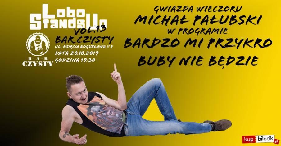 Lobo StandsUp w Barze Czystym w Szczecinie