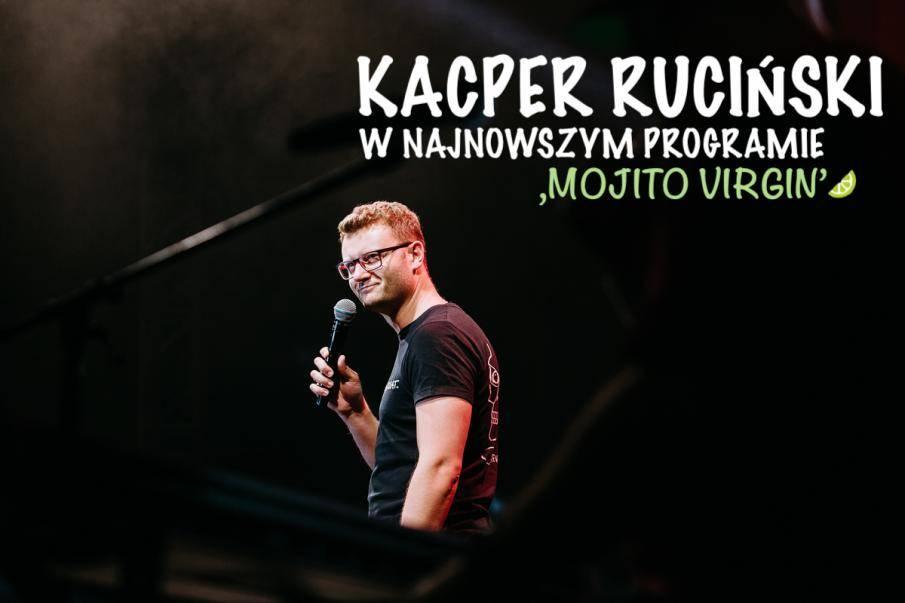 Kacper Ruciński stand-up pt. MOJITO VIRGIN w Gostyniu