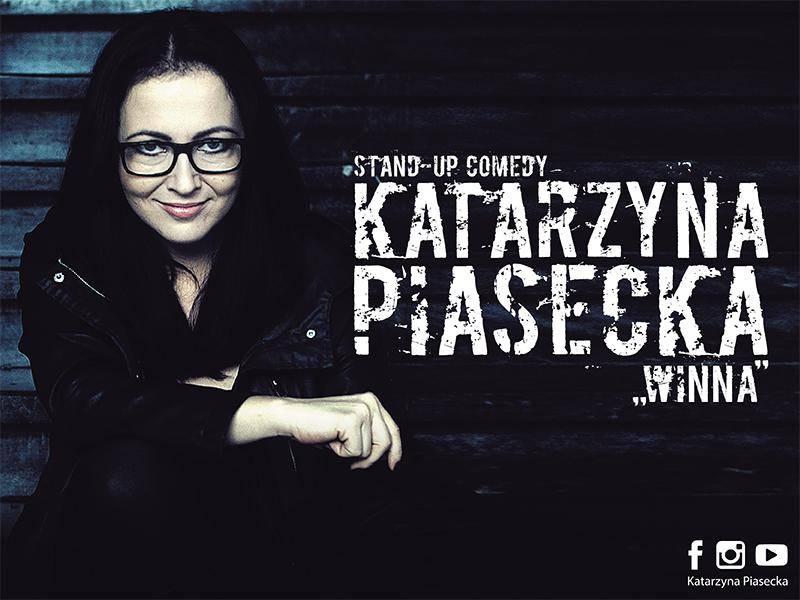 Stand-up Katarzyny Piaseckiej w Klubie Centrala w Kołobrzegu: Winna