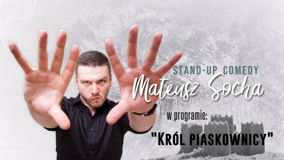 Stand-up Złocieniec: Mateusz Socha -