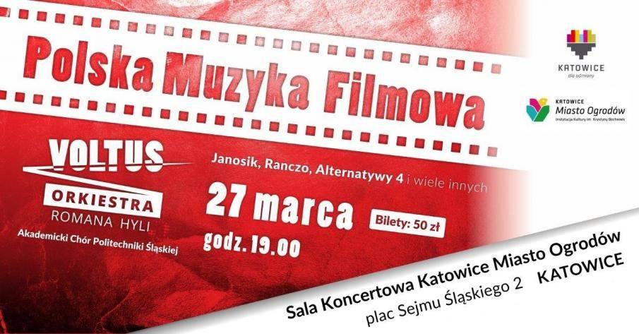 Koncert polska muzyka filmowa w Katowicac: Janosik, Alternatywy 4, Ranczo i inne