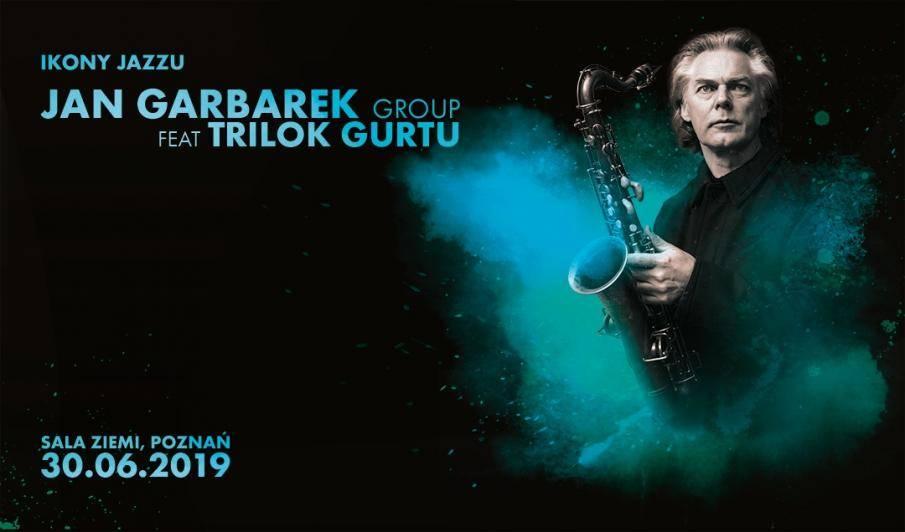JAN GARBAREK GROUP feat TRILOK GURTU - koncert w Poznaniu