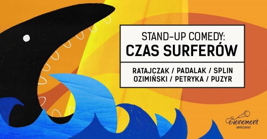Stand-up w Starym Browarze w Gliwicach: Czas Surferów