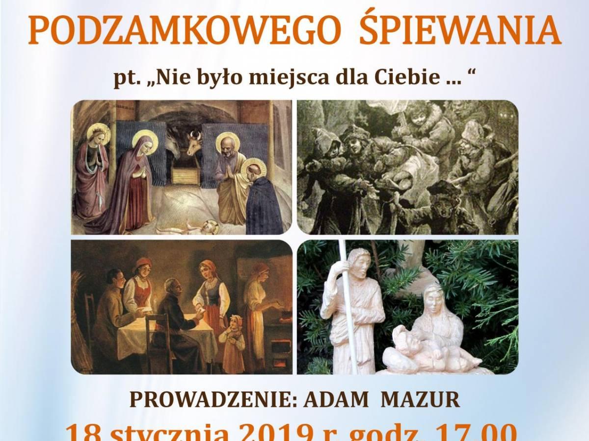 """XXXIII Muszyńskie Podzamkowe Śpiewanie """"Nie było miejsca dla Ciebie..."""""""