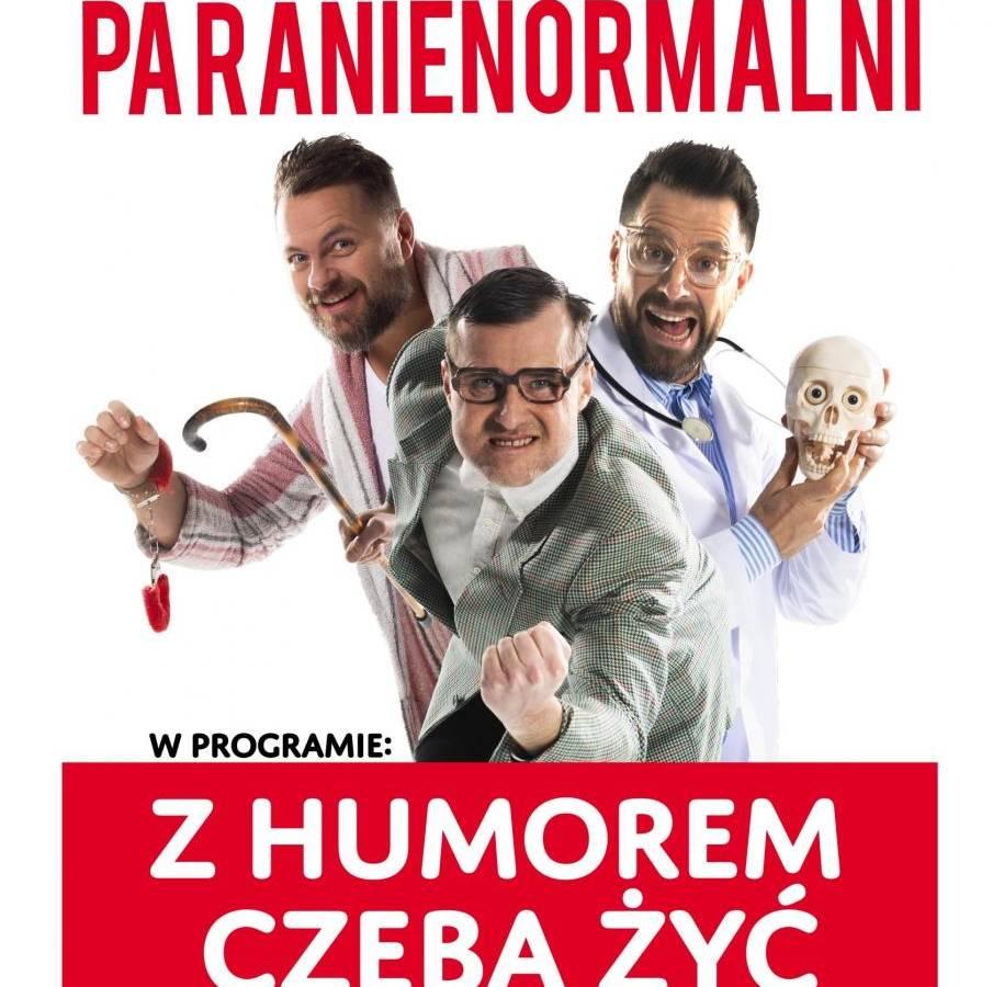 Kabaret Paranienormalni w WCK w Wodzisławiu Śląskim: Z humorem trzeba żyć