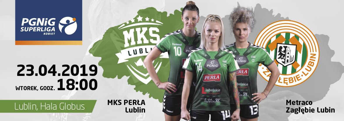 Lublin - Mecz MKS Perła Lublin - Metraco Zagłebie Lubin