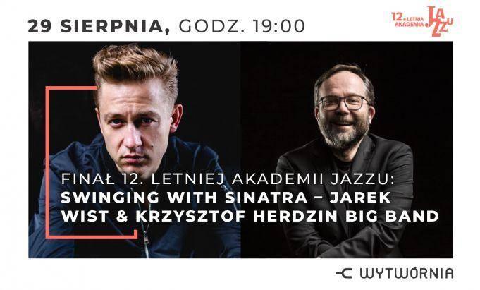 12. LAJ: SWINGING WITH SINATRA - JAREK WIST & KRZYSZTOF HERDZIN BIG BANDKUP