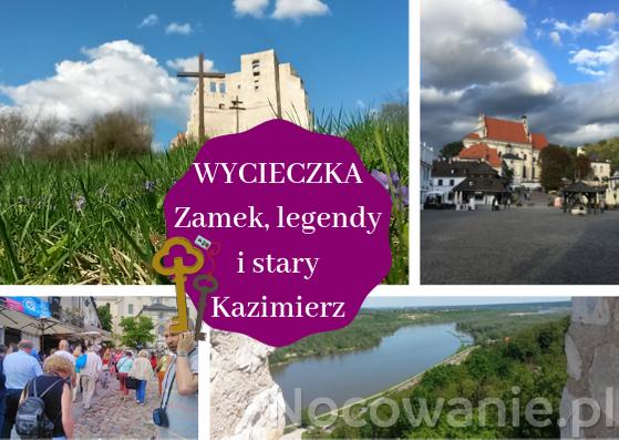 Wycieczka Zamek, legendy i stary Kazimierz