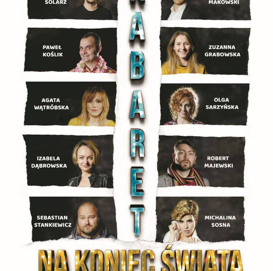 Kabaret na Koniec Świata w Auli PWSZ w Kaliszu