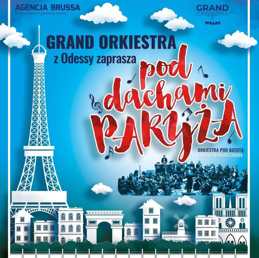 Grand Orkiestra z Odessy w Rzeszowie: Pod Dachami Paryża