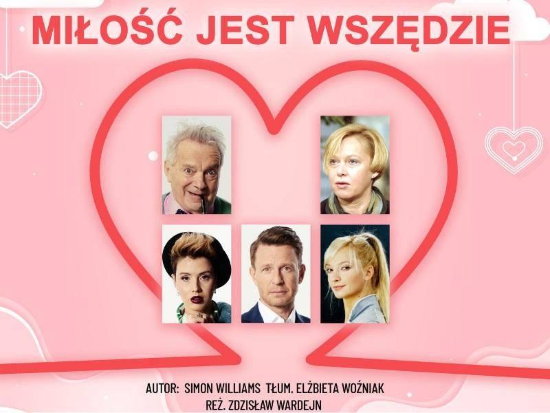"""Spektakl """"Miłość jest wszędzie"""" w Kinie Apollo w Poznaniu"""