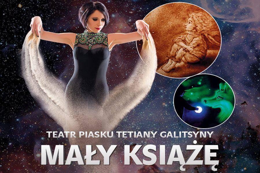 Teatr Piasku Tetiany Galitsyny w Hali Gumniska w Tarnowie: Mały Książę