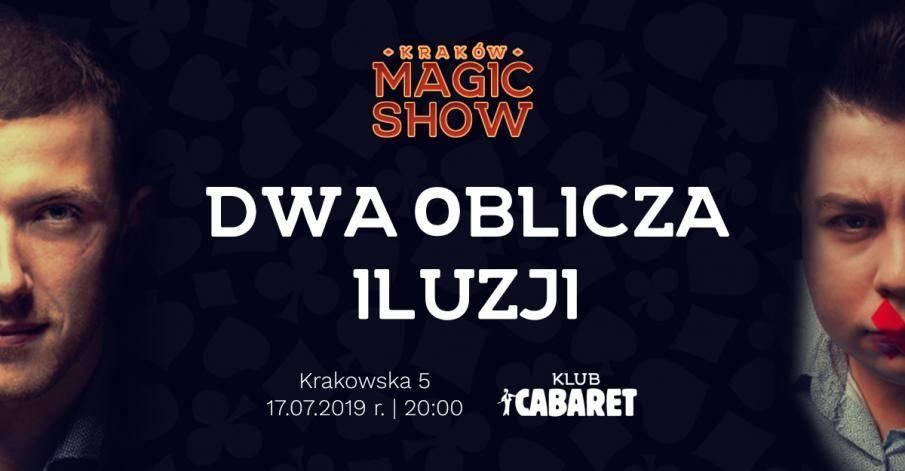 Kraków - Klub Kabaret - Sektakl: Dwa Oblicza Iluzji