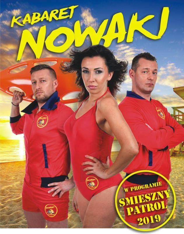 Kabaret Nowaki w Amfiteatrze w Rewalu: Śmieszny Patrol 2019