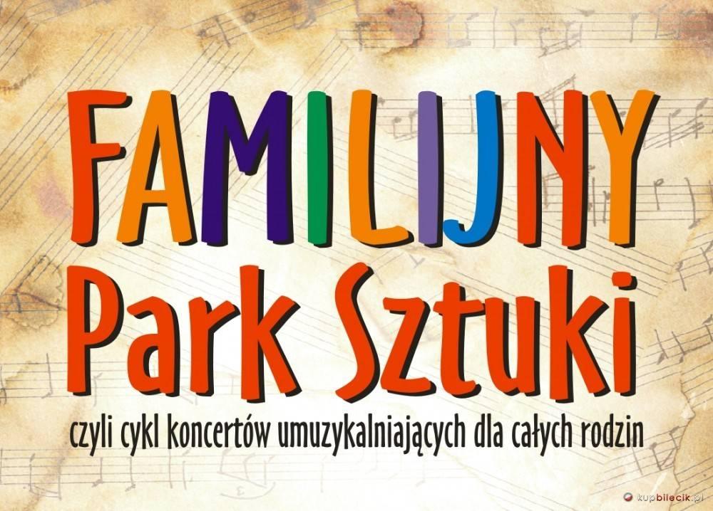 Familijny Park Sztuki w Filharmonii Koszalińskiej w Koszalinie: Zacznij od Bacha