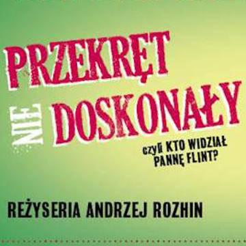 Spektakl: Przekręt (nie) doskonały we Wrocławiu