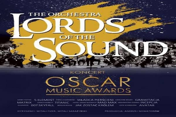 Lords of the Sound: Koncert Oscar Music Awards w Szczecinie