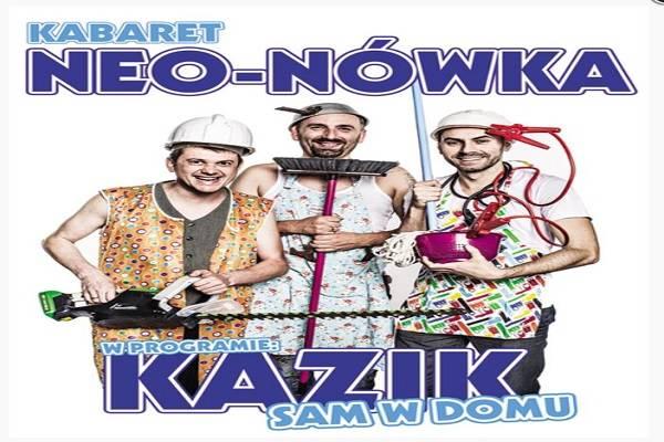 Kabaret Neo-Nówka - Kazik sam w domu w Rabce-Zdroju