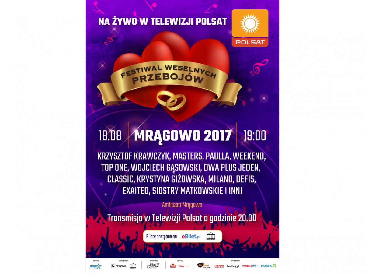 Festiwal Weselnych Przebojów Z Polsatem Mrągowo 2017
