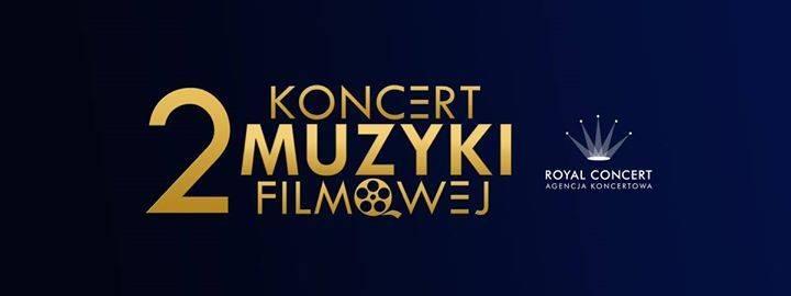 Drugi Koncert Muzyki Filmowej w Koszalinie