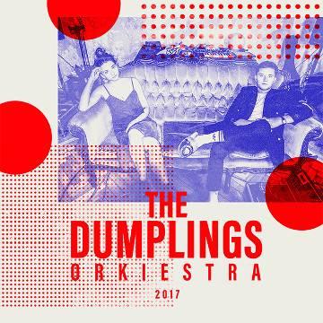 Koncert: The Dumplings Orkiestra we Wrocławiu