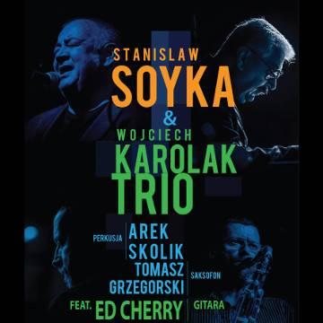 Koncert: Stanisław Soyka & Wojciech Karolak TRIO feat. Ed Cherry w Krakowie