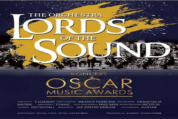 Oscar Music Awards w wykonaniu orkiestry Lords of the Sound: Wrocław