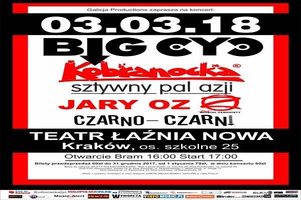 Big Cyc, Kobranocka, Sztywny Pal Azji, Jary OZ, Czarno-Czarni w Krakowie