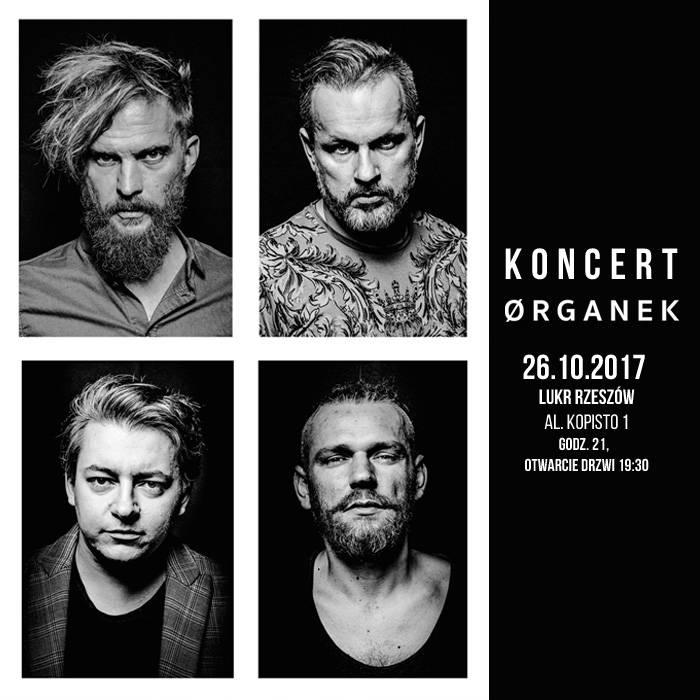 Koncert: ØRGANEK w Rzeszowie