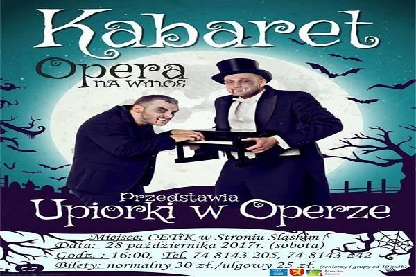 Upiorki w Operze: spektakl muzyczno-kabaretowy w Stroniu Śląskim