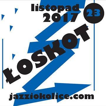 Jazz i okolice: Łoskot w Katowicach