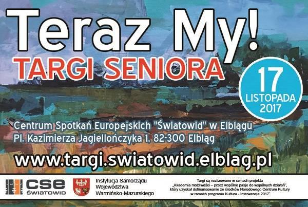 TERAZ MY! - Targi Seniora w Elblągu