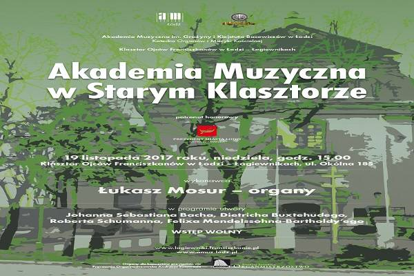 Akademia Muzyczna w Starym Klasztorze w Łagiewnikach k. Łodzi