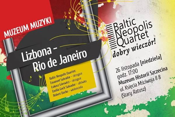 Muzeum Muzyki od Lizbony do Rio de Janeiro - koncert w Szczecinie