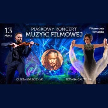 Teatr Piasku Tetiany Galitsyny: Piaskowy Koncert Muzyki Filmowej w Bydgoszczy