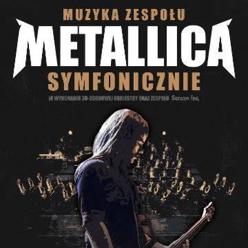 Koncert: muzyka zespołu Metallica Symfonicznie w Zabrzu