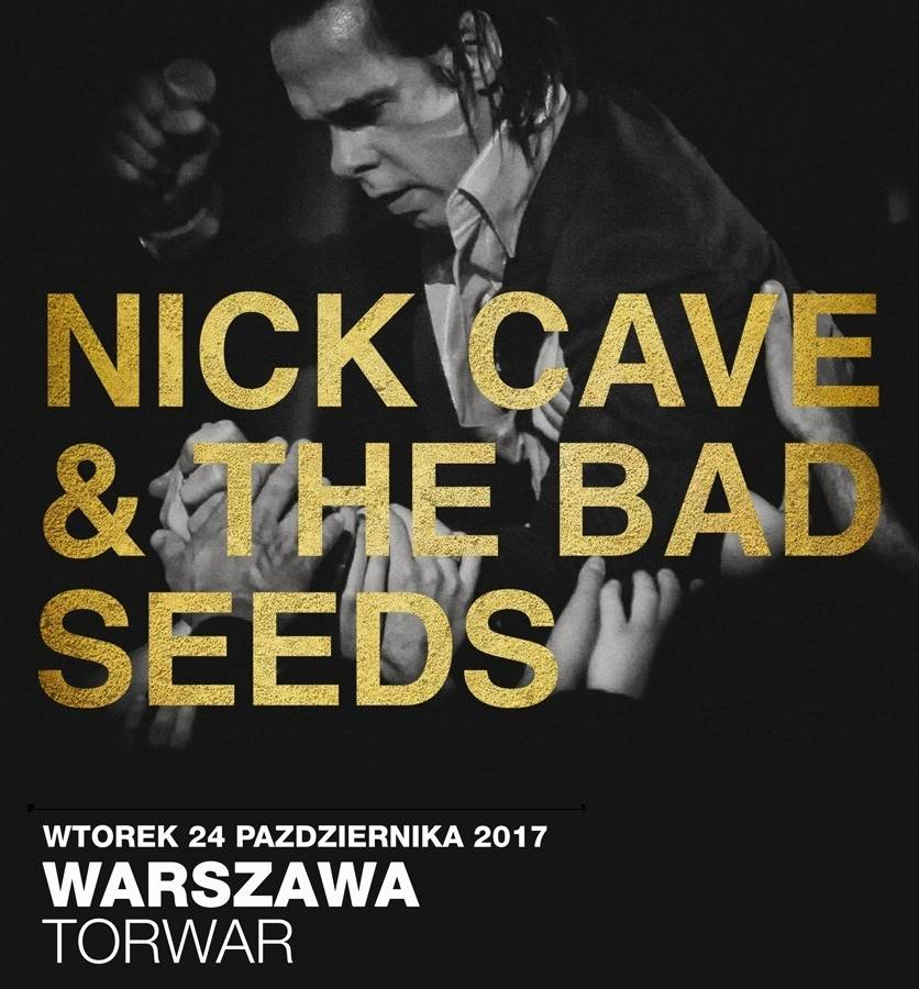 Koncert: NICK CAVE & THE BAD SEEDS w Warszawie