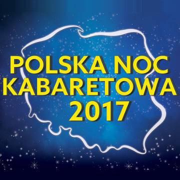 Polska Noc Kabaretowa 2017 w Kaliszu