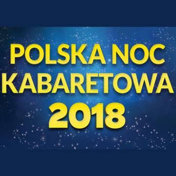 Polska Noc Kabaretowa 2018 w Dąbrowie Górniczej