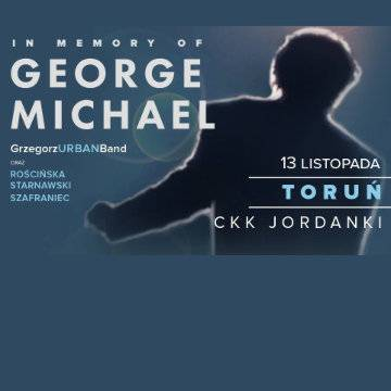 Koncert: In Memory of George Michael w Toruniu