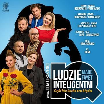 Ludzie Inteligentni - spektakl w Białymstoku