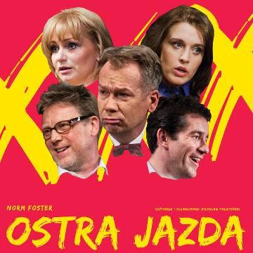 Ostra Jazda - spektakl w Białymstoku