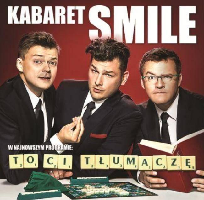 """Kabaret Smile z programem """"To Ci tłumaczę!"""" w Tarnowie"""