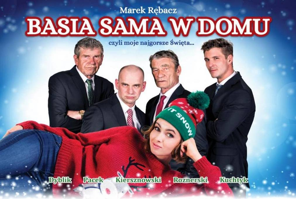 """Komedia: """"Basia sama w domu, czyli moje najgorsze święta"""" w Płocku"""