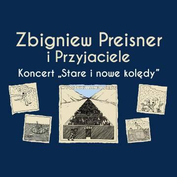 Koncert: Zbigniew Preisner i przyjaciele. Stare i nowe kolędy w Łodzi