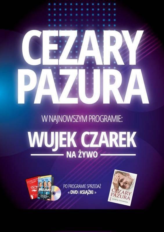 """Cezary Pazura z programem """"Wujek Czarek na żywo"""" w Łomiankach"""